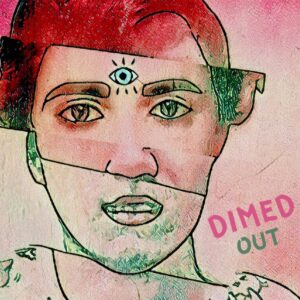 dimed out podcast